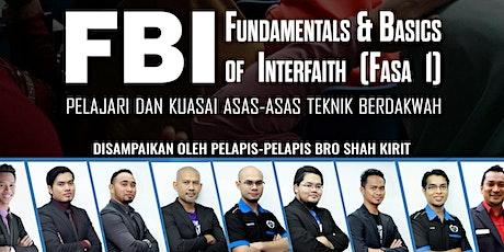 FUNDAMENTALS AND BASICS OF INTERFAITH (FBI) FASA 1 - BAHASA MALAYSIA tickets