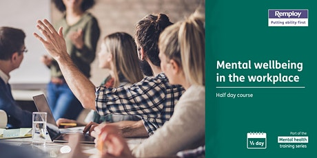 Mental Wellbeing in the Workplace - half day - Rhyl North Wales tickets