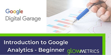 1. Introduction to Google Analytics - Beginner tickets