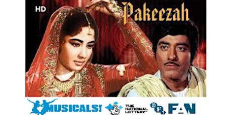 "Pakeezah - ""one of the most elaborate musicals of Indian cinema"" tickets"