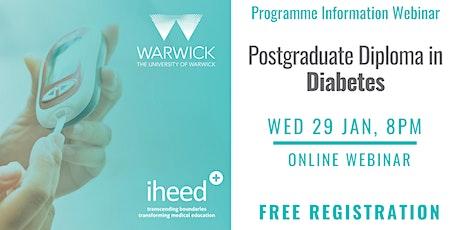 Pg Diploma Diabetes: University of Warwick - Info Webinar - IE/UK Jan 2020 tickets