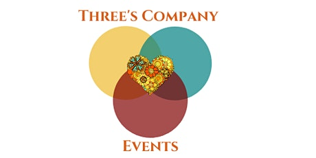 """""""Time For You"""" by Three's Company Events tickets"""
