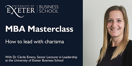 MBA Masterclass: How to lead with charisma tickets