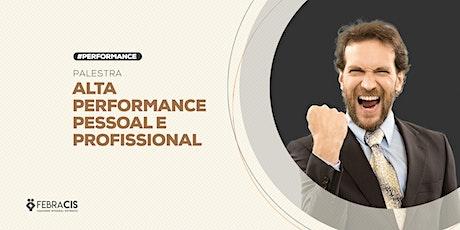 [BELO HORIZONTE/MG] Palestra - Alta Performance Pessoal e Profissional - 23 de Janeiro ingressos