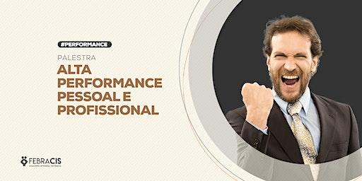 [BELO HORIZONTE/MG] Palestra - Alta Performance Pessoal e Profissional - 23 de Janeiro