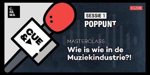 CUE&A - Masterclass: Wie is wie in de muziekindustrie?!