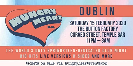 HUNGRY HEART - NONSTOP BRUCE SPRINGSTEEN - DUBLIN tickets