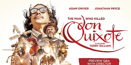 Preview - The Man Who Killed Don Quixote + Director's Q&A