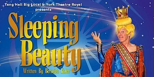Tang Hall Big Local & York Theatre Royal Panto LiveStream - Sleeping Beauty
