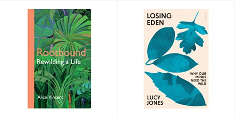 Rewilding a Life: Alice Vincent and Lucy Jones in conversation tickets
