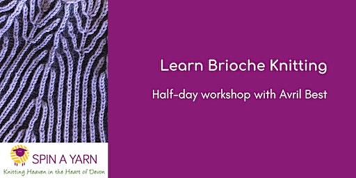 Learn Brioche Knitting - Half-Day Workshop with Avril Best
