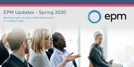EPM Spring Updates 2020 - Peterborough (afternoon session) tickets