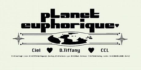 The Pickle Factory x Planet Euphorique with D. Tiffany, Ciel, CCL tickets