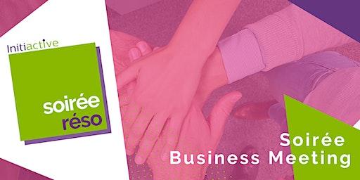 Soirée Réso : Le Business Meeting