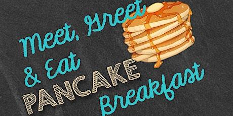 Meet, Greet and Eat Pancake Breakfast tickets