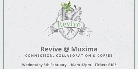 Revive @ Muxima Feb 5th 20 tickets