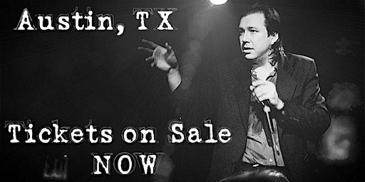 Bill Hicks Tribute Show - Austin, TX / MAY 17, 2020