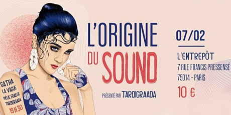 L'Origine du Sound billets
