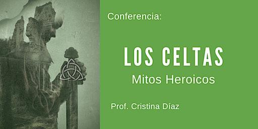 Los Celtas: Mitos heroicos