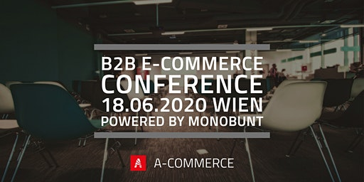 B2B E-Commerce Conference powered by MONOBUNT