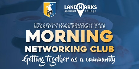 Mansfield Town FC Breakfast Network Meetings  2020 tickets
