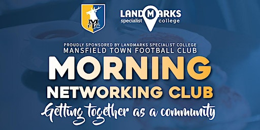 Mansfield Town FC Breakfast Network Meetings  2020