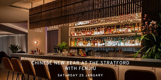 Chinese New Year at The Stratford with Fenjiu
