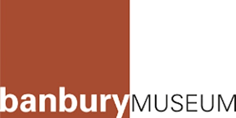 Banbury Museum - Guest Speaker: Chris Kirkpatrick tickets