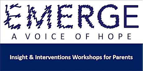 Emerge Parent Workshop 31st Jan 2020 tickets