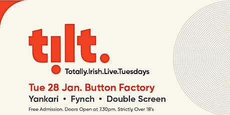 TiLT #4 - Yankari, Fynch & Double Screen tickets
