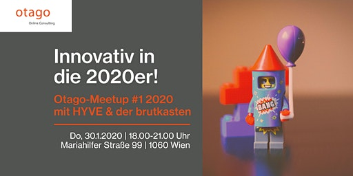 Innovativ in die 2020er! Otago-Meetup #1 2020