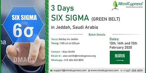 Six Sigma Green Belt 3 Days Training by MindCypress at Jeddah, Saudi Arabia