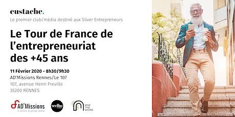 Eustache, le média/club des entrepreneurs 45+ fait étape à Rennes billets