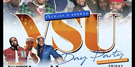 "10th Annual VSU DAY PARTY ""HBCU TAkEover Edition"" tickets"