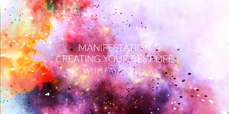 Manifestation Workshop -  Creating Your Best Life tickets