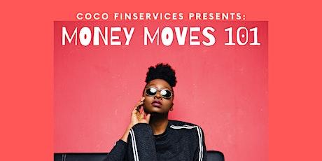 Coco Financial presents: MONEY MOVES 101 tickets