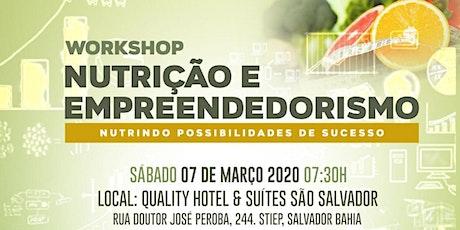 Nutrição e Empreendedorismo, nutrindo possibilidades de sucesso. ingressos