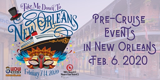 WDW Radio On the Road in New Orleans Pre-Cruise Events - Feb. 2020