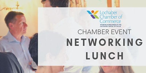 Lochaber Chamber Networking Lunch - May