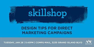 Skillshop: Design Tips for Direct Marketing Campaigns