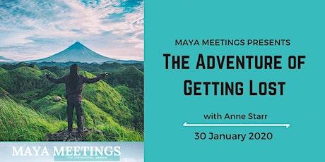 Maya Meetings: The Adventure of Getting Lost tickets
