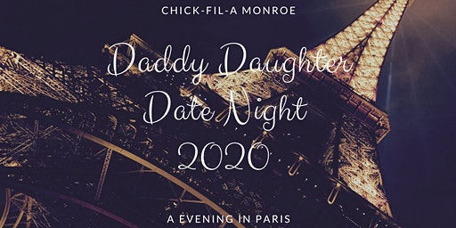 Daddy Daughter Date Night Monroe 2020