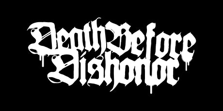 Death Before Dishonor, Cruel Hand & special guests