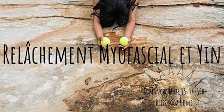 Atelier  Relâchement Myofascial et Yin billets