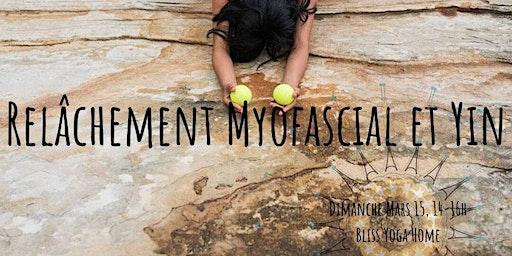 Atelier  Relâchement Myofascial et Yin