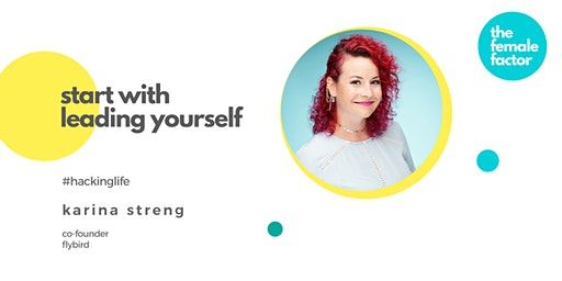 female factor masterclass | start with leading yourself