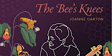 The Bee's Knees Album Launch Concert featuring fiddler Joanne Garton