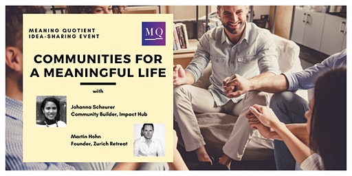 Event: Communities for a Meaningful Life