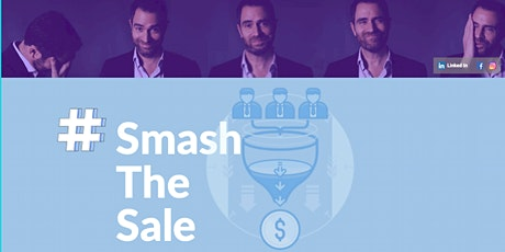 Smash The Sale: Only Sell To Dream Prospect (WEBINAR) tickets