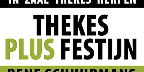 PLUS FESTIJN - THEKES tickets
